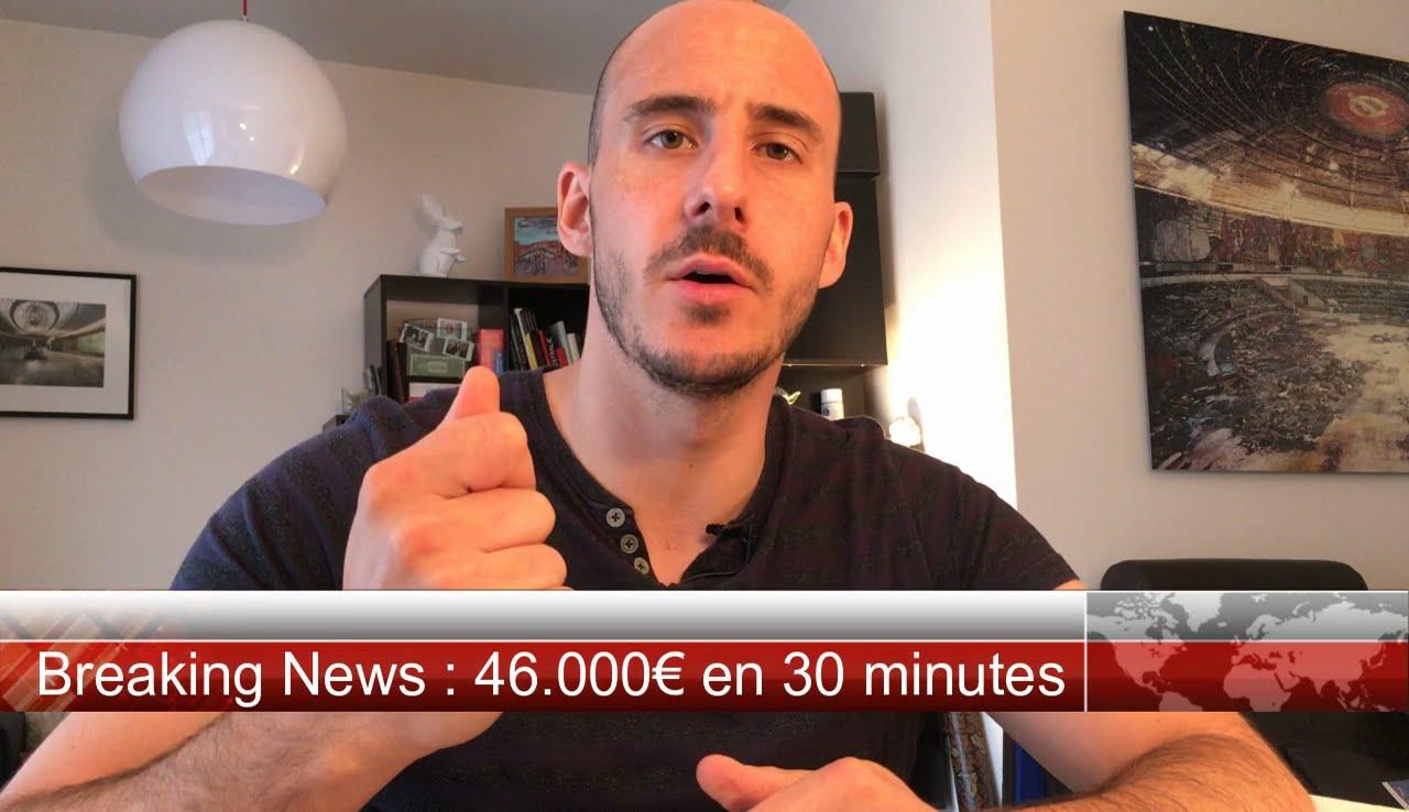 La visite à 46.000€ en 30 minutes !
