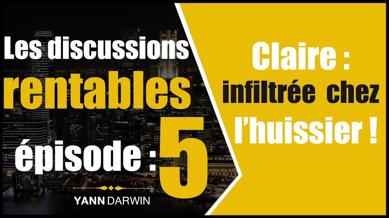 Discussions Rentables #5 – Claire : L'importance de l'anticipation
